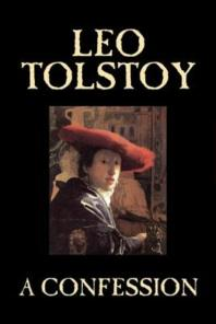 A Confession by Leo Tolstoy, Religion, Christian Theology, Philosophy