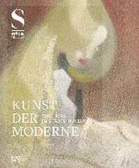 Kunst Der Moderne (1800 - 1945) Im Stadel Museum /Allemand