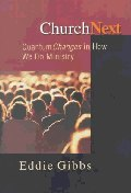 Churchnext : Quantum Changes in How We Do Ministry