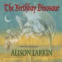 The Birthday Dinosaur Lib/E
