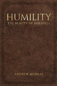 Humility, the Beauty of Holiness