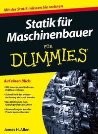 Statik fuer Maschinenbauer fuer Dummies