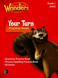 Wonders Your Turn Practice Book Grade. 1: Unit(6)