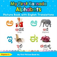My First Kannada Alphabets Picture Book with English Translations
