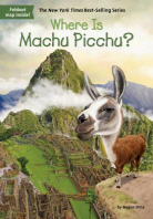 Where Is Machu Picchu?