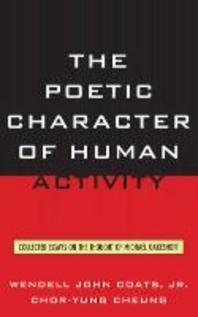 The Poetic Character of Human Activity