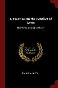 A Treatise on the Conflict of Laws