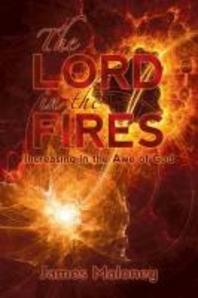 The Lord in the Fires