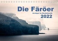 Faeroeer  Archipel im Nordatlantik (Tischkalender 2022 DIN A5 quer)