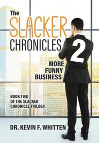 The Slacker Chronicles 2