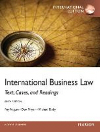 International Business Law : Text Cases and Readings (Paperback)