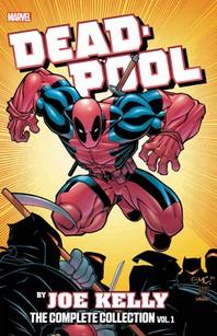 Deadpool by Joe Kelly