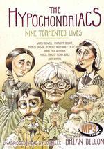 The Hypochondriacs