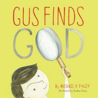 Gus Finds God