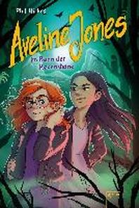 Aveline Jones im Bann der Hexensteine (2)