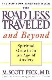 Road Less Traveled and Beyond : Spiritual Growth in an Age of Anxiety