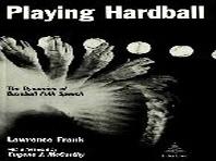Playing Hardball