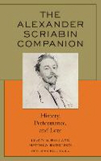 The Alexander Scriabin Companion