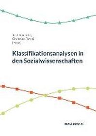Klassifikationsanalysen in den Sozialwissenschaften
