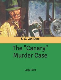 "The ""Canary"" Murder Case"