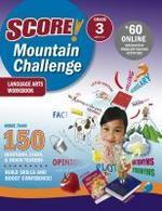 SCORE! Mountain Challenge Language Arts Workbook