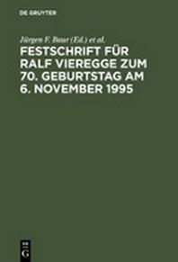 Festschrift F? Ralf Vieregge Zum 70. Geburtstag Am 6. November 1995