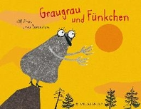 Graugrau und Fuenkchen