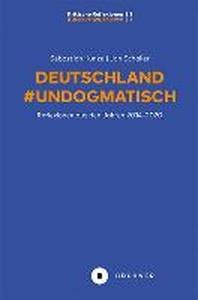 Deutschland #Undogmatisch