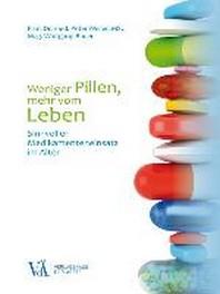 Weniger Pillen, mehr vom Leben
