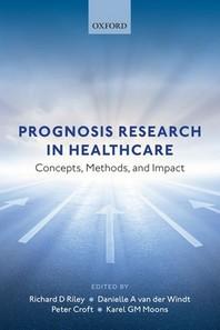 Prognosis Research in Healthcare