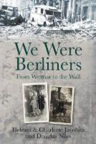 We Were Berliners