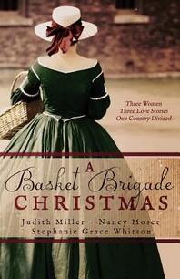 A Basket Brigade Christmas