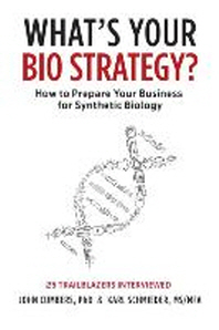 What's Your Bio Strategy?