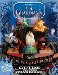 Guide to the Guardians [With Trading Cards]