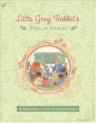 Little Grey Rabbit's Year of Stories