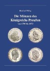 Die Muenzen des Koenigreichs Preussen