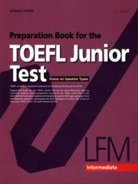 Preparation Book for the TOEFL Junior Test LFM: Intermediate