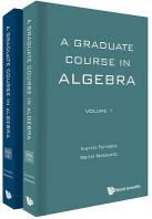 A Graduate Course in Algebra (in 2 Volumes)