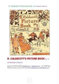 칼데코트의그림책.R. Caldecott's Picture Book (No. 2), Randolph Caldecott