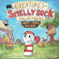 The Adventures of Smelly Sock and His Friends