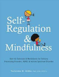 Self-Regulation and Mindfulness