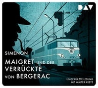 Maigret und der Verrueckte von Bergerac
