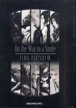 ON THE WAY TO A SMILE FINAL FANTASY 7