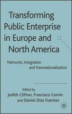Transforming Public Enterprise in Europe and North America