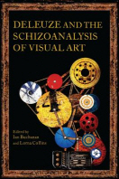 Deleuze and the Schizoanalysis of Visual Art