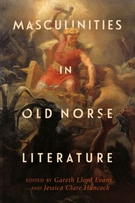 Masculinities in Old Norse Literature