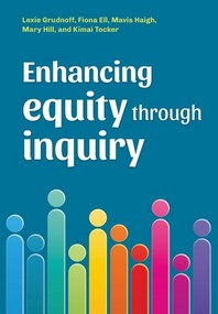 Enhancing equity through inquiry