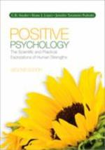 POSITIVE PSYCHOLOGY(SCIENTIFIC AND PRACTICAL EXPLORATIONS OF HUMAN STRENGTHS)