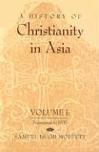 A History of Christianity in Asia