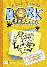 DORK Diaries 03. Nikkis (nicht ganz so) phaenomenaler Auftritt